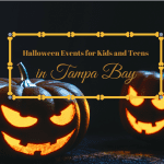 Your Guide to Halloween Events for Kids and Teens in Tampa Bay