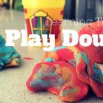 Learning To Like Play Dough (Overcoming My Silly Mom Fear)
