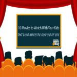 10 movies to watch with your kids that won't annoy the crap out of you