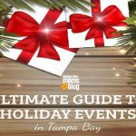 The Ultimate Guide to Holiday Events in Tampa Bay