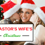 A Pastor's Wife's Christmas