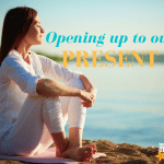 Opening up to our present