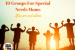 10 Groups For Special Needs Moms