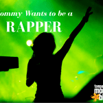 True Life: Mommy Wants to Be a Rapper