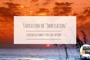 Staycation vs Shortcation: Florida Getaways You Can Afford