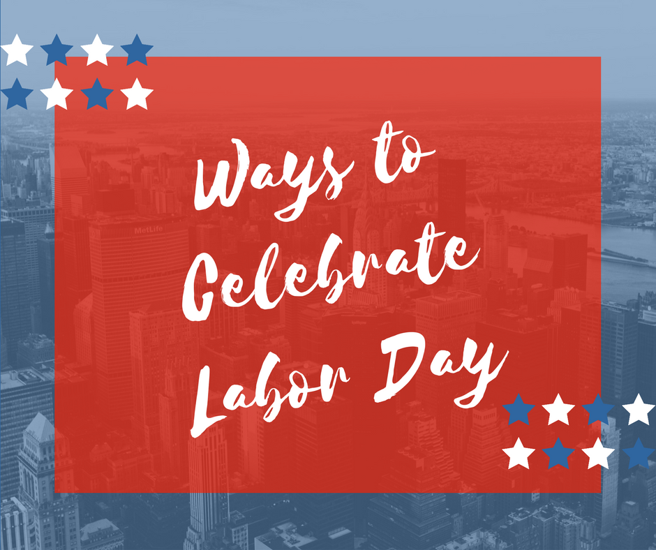 Labor Day Weekend: 6 Things To Do With Kids This Weekend: Affordable Labor