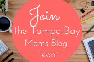 Join the Tampa Bay Moms Blog Team