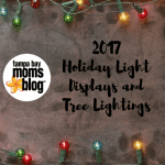 2017 Guide to Holiday Light Displays and Tree Lightings in Tampa Bay