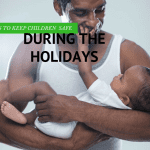 Tips for Keeping Children Safe During the Holiday Season