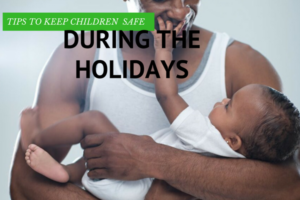 tips for keepingchildren safe!