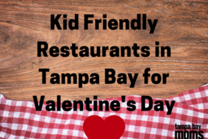 Kid Friendly Restaurants in Tampa Bay