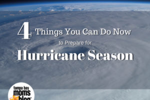 Tampa Bay Moms Blog Helps You Prepare for Hurricane Season