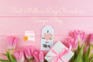 Best Mother's Day Brunch in Tampa Bay