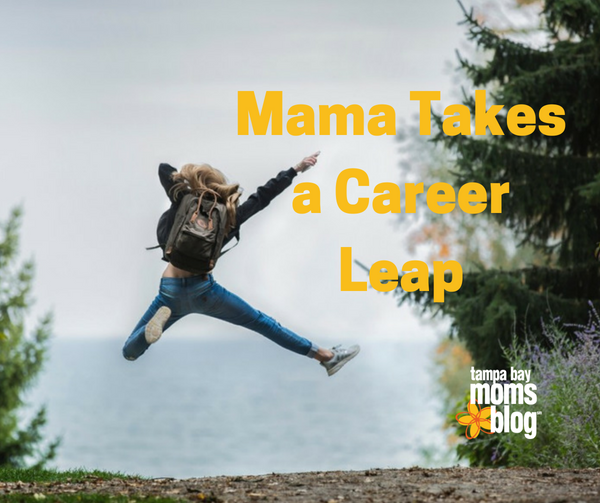 Featured Image- Mama Takes a Career Leap