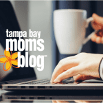 Why We Write: Tampa Bay Moms Blog Contributors