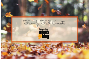 Guide to Family Fall Events in Tampa Bay | Tampa Bay Moms Blog