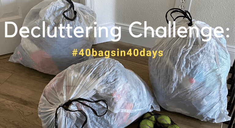 Decluttering Challenge: 40 bags in 40 Days