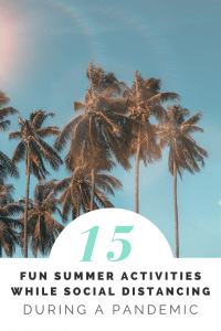 featured image for 15 summer activities while social distancing